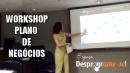 Workshop Plano de Negócios