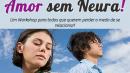 Workshop Amor sem Neura!