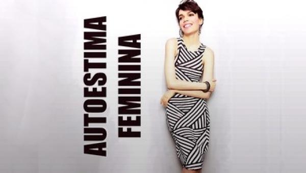 Workshop Autoestima Feminina!